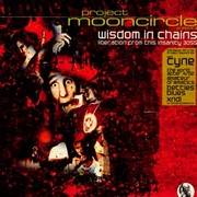 Project Mooncircle - Wisdom In Chains (Liberation From This Insanity 3055)