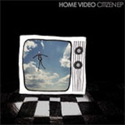 Home Video - Citizen EP