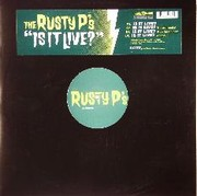 Rusty P - Is It Live