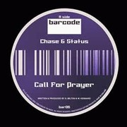 Chase & Status - Call To Prayer