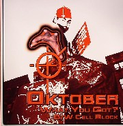 Oktober - What You Got?