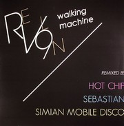 Revl9n - Walking Machine (Remixes)