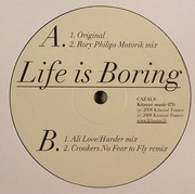 Cazals - Life Is Boring