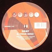 D Kay - Your Soul