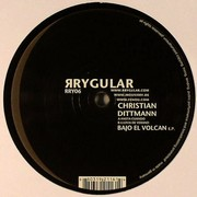 Dittmann Christian - Bajo El Volcan EP