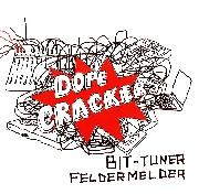 Bit Tuner / Feldermelder - Dope Crackers