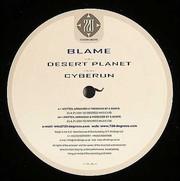 Blame - Desert Planet / Cyberun