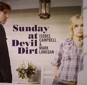 Campbell Isobell & Mark Lanegan - Sunday At Devil Dirt