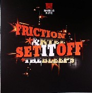 Friction & K-Tee - Set It Off