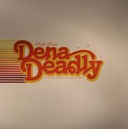 Dena Deadly - 1608
