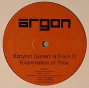 Babylon System / Noah D / SPL - Examination Of Time