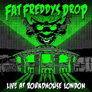 Fat Freddys Drop - Live At Roundhouse London
