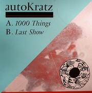 Autokratz - 1000 Things