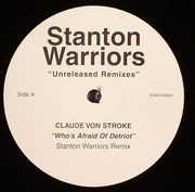Stanton Warriors - Unreleased Remixes