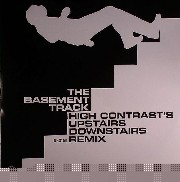 High Contrast - The Basement Track (Upstairs Downstairs remix)