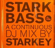 Starkey - Starkbass:A Continuous DJ Mix by Starkey