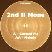 2nd II None - Custard Pie