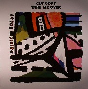 Cut Copy - Take Me Over