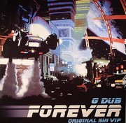 G Dub (Generation Dub) - Forever (Original Sin VIP Mix)