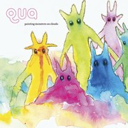 Qua - Painting Monsters on Clouds
