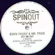 Born Tricky & Mr Frisk - Let Me Out (Hyper Remix)