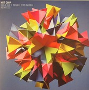 Hot Chip - Hold On / Touch Too Much (Remixes)