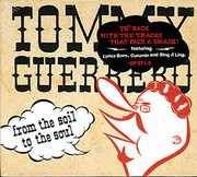 Guerrero Tommy - From The Soil To The Soul