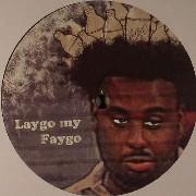 NSNT PRJCT - Laygo My Faygo