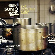 Sumo Erik - The Trouble Soup