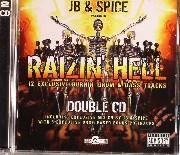 JB & Spice - Raizin' Hell