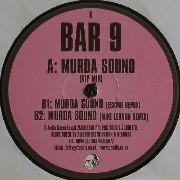 Bar 9 - Murda Sound (EP 1)