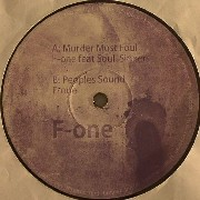 F-One / Soul Sinners - Murder Most Foul