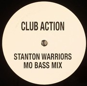 Stanton Warriors - Club Action (Mo Bass mix)