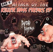 Bar 9 - Attack Of The Killer Bass Freaks EP Part 2