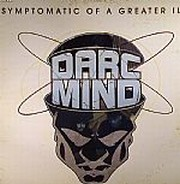 Darc Mind - Symptomatic Of A Greater Ill (LP)