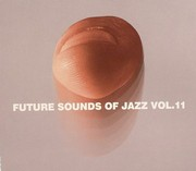 Future Sound Of Jazz - Vol. 11 (Digipack)