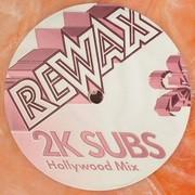 2K Subs - Rewax