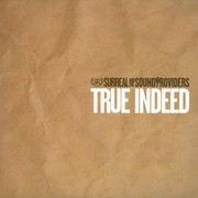 Surreal And The Soundproviders - True Indeed