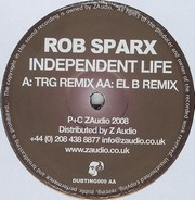 Sparx Rob - Independent Life (Remixes)