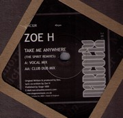 Zoe H - Take Me Anywhere (Spirit Remixes)