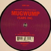 Mugwump - Fears Inc