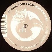 Vonstroke Claude - Bird Brain EP