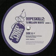Dope Skillz (Dj Zinc) - 6 Million Ways To Die (Remixes)