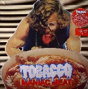 Tobacco - Maniac Meat