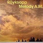 Röyksopp - Melody A.M. (2LP)