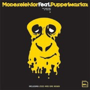 Modeselektor - The Dark Side Of The Sun (feat. The Puppetmastaz)