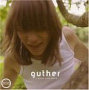 Guther - I Know You Know (Debut)