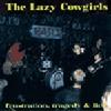 LAZY COWGIRLS