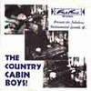 COUNTRY CABIN BOYS