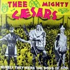 MIGHTY CAESARS